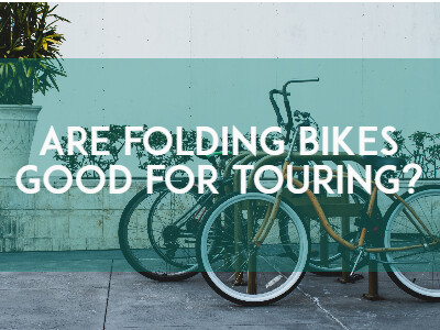 Are folding bikes good for touring