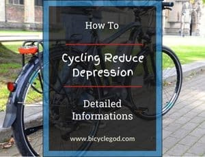 Cycling Reduce Depression Detailed Informations