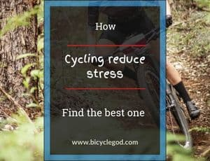 How does cycling reduce stress