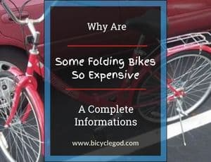 Why Are Some Folding Bikes So Expensive